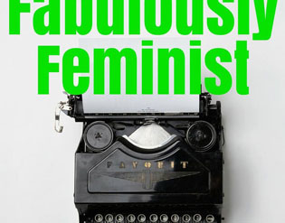 Fabulously Feminist article featuring the Dead Feminists